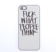 Fuck What People Think Design Aluminium Hard Case for iPhone 5/5S