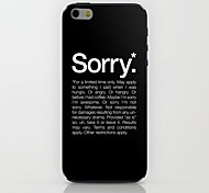 Sorry Pattern hard Case for iPhone 6