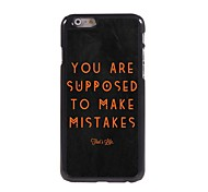 Supposed To Make Mistake Pattern Aluminum Hard Case for iPhone 6
