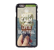 Keep Calm and Life is Beautiful Design  Aluminum Case for iPhone 6