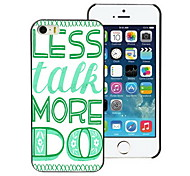 Less Talk More Do Design PC Hard Case for iPhone I4