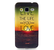 The  Life  you Love Pattern TPU Soft Case for Samsung Galaxy Core Prime G360/G3608