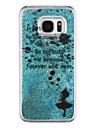 Pour Samsung Galaxy S7 Edge Liquide Transparente Motif Coque Coque Arriere Coque Mot / Phrase Dur Polycarbonate pour Samsung S7 edge S7