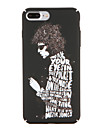 Para Case Tampa Estampada Capa Traseira Capinha Palavra / Frase Rigida PC para AppleiPhone 7 Plus iPhone 7 iPhone 6s Plus iPhone 6 Plus